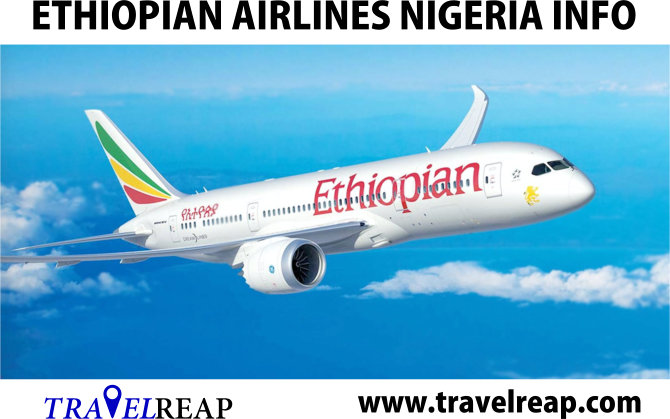 Ethiopian Airlines Nigeria Info, Review, Flight, Office, Check In