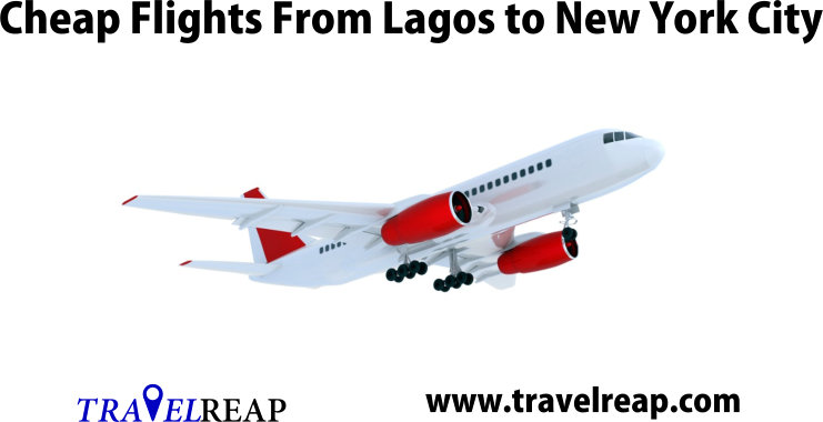 Book Cheap Flights From Lagos To New York City