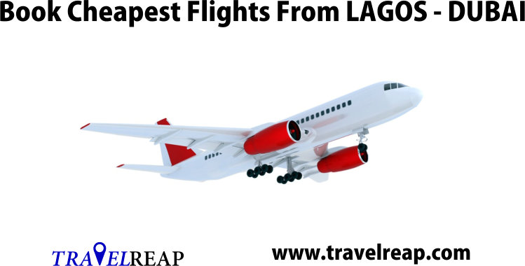 Book Cheapest Flight From Lagos To Dubai