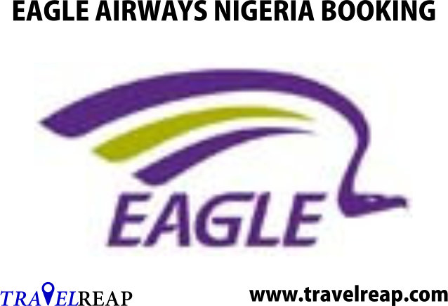 Eagle Airways Nigeria Cheapest Online Flight Bookings Now!