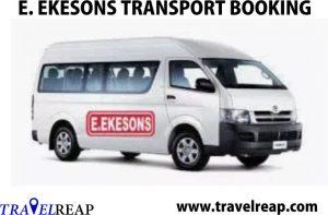 Ekeson Transport Company Online Booking, Price List, Parks