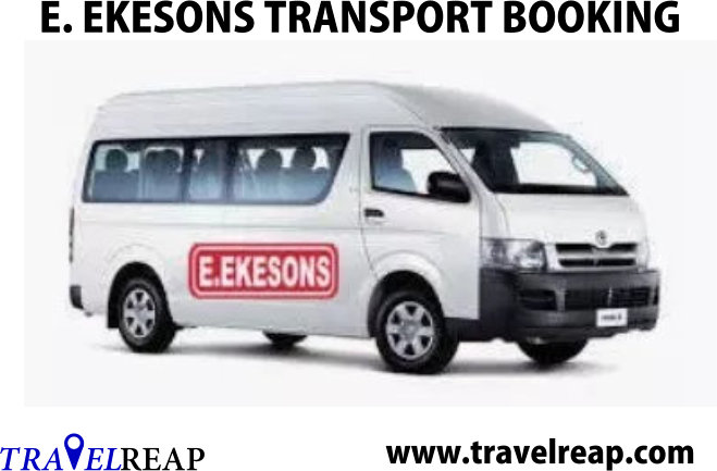 Ekeson Transport Company Online Booking, Price List, Parks