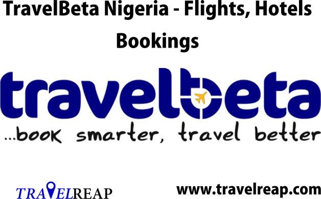 TravelBeta Nigeria www.TravelBeta.com Booking, Office, Deal