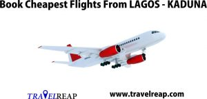 Book Cheapest Flight From Lagos To Kaduna